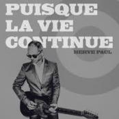 HERVE PAUL - Puisque la vie continue (Radio edit)