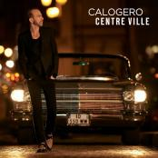 Calogero - Centre ville (radio edit)