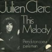 Julien Clerc - This melody