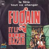 Michel Fugain - LA FETE (et le big Bazar)