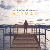 Nirman - Sur le balcon de mon coeur