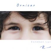 Esteban Luc - Ornicar