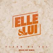 Elle et Lui - Fleur de sel (Reach Out remix)