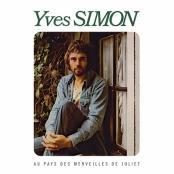 Yves Simon - Au pays des merveilles de Juliet